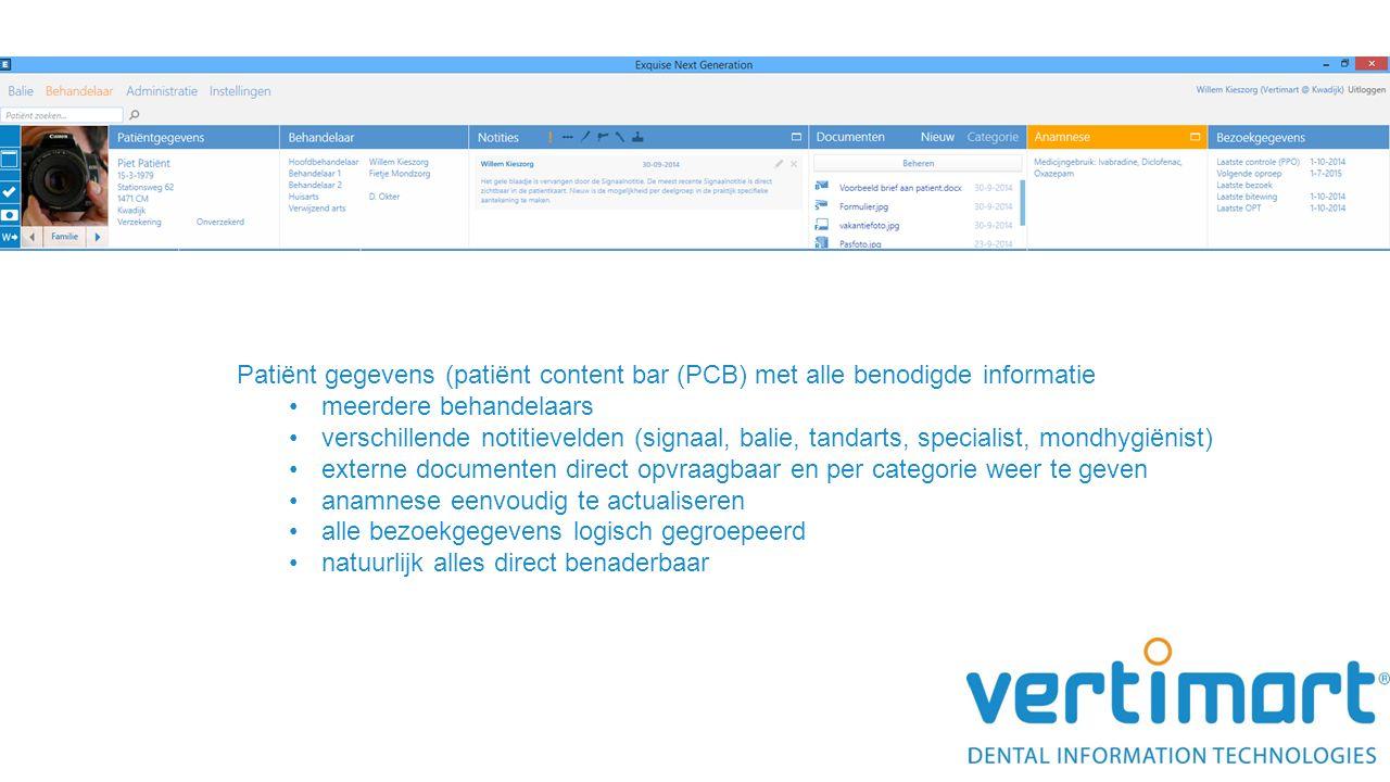 Patiënt gegevens (patiënt content bar (PCB) met alle benodigde informatie meerdere behandelaars verschillende notitievelden (signaal, balie, tandarts,