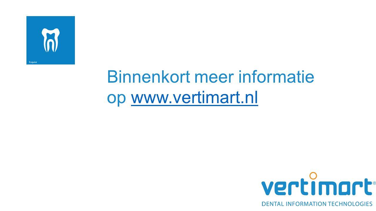 Binnenkort meer informatie op www.vertimart.nlwww.vertimart.nl