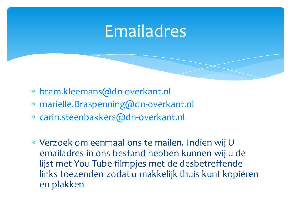  bram.kleemans@dn-overkant.nl bram.kleemans@dn-overkant.nl  marielle.Braspenning@dn-overkant.nl marielle.Braspenning@dn-overkant.nl  carin.steenbak