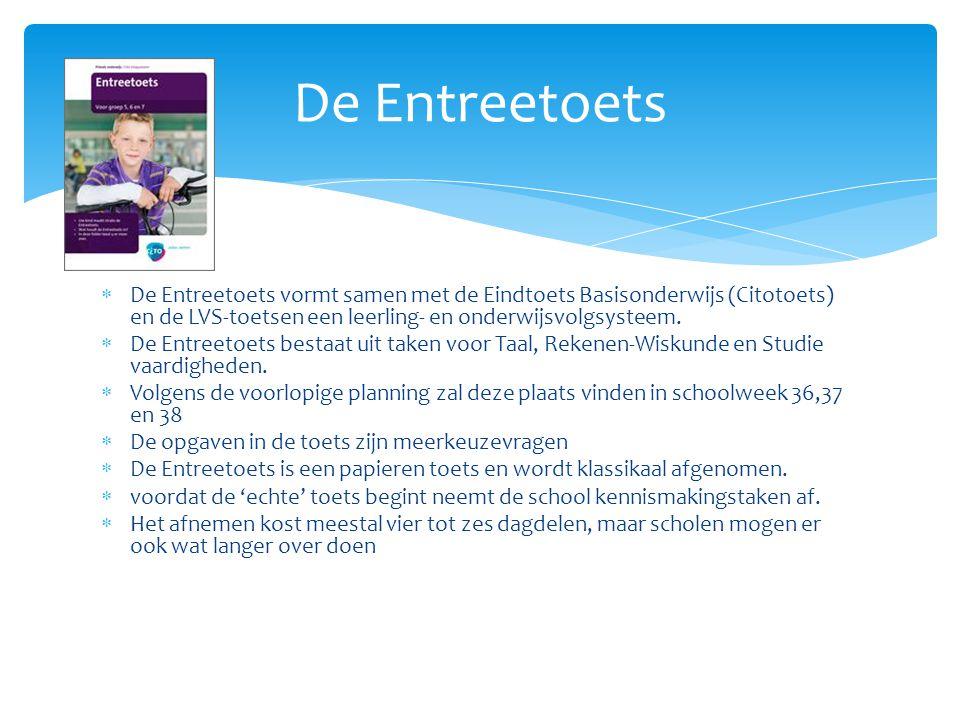  Er zijn aangepaste versies van de opgavenboekjes van de Entreetoets beschikbaar.