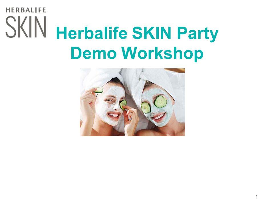 Herbalife SKIN Party Demo Workshop 1