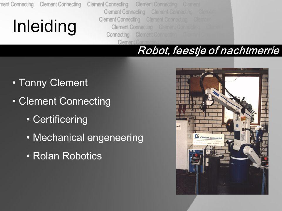 Robot, feestje of nachtmerrie Inhoud Drijfveren Geschiktheid Praktijk voorbeelden Conclusie