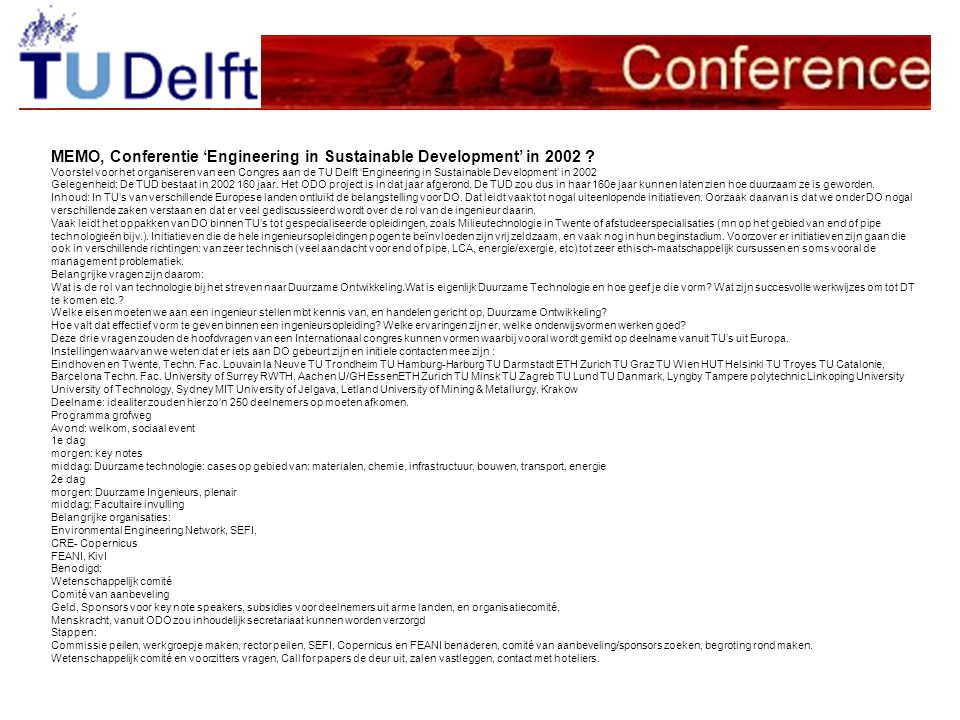 MEMO, Conferentie 'Engineering in Sustainable Development' in 2002 ? Voorstel voor het organiseren van een Congres aan de TU Delft 'Engineering in Sus