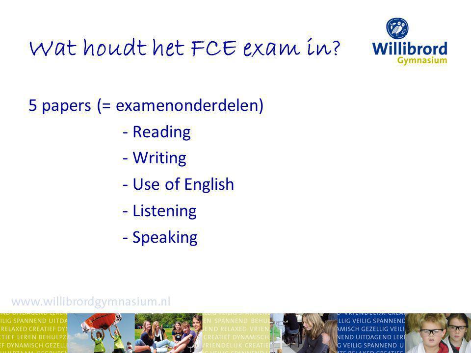 Cambridge English geheel Engelstalige methodes: FCE Result en Oxford Word Skills voertaal tijdens de lessen: Engels veel nadruk op vaardigheden examenvoorbereiding