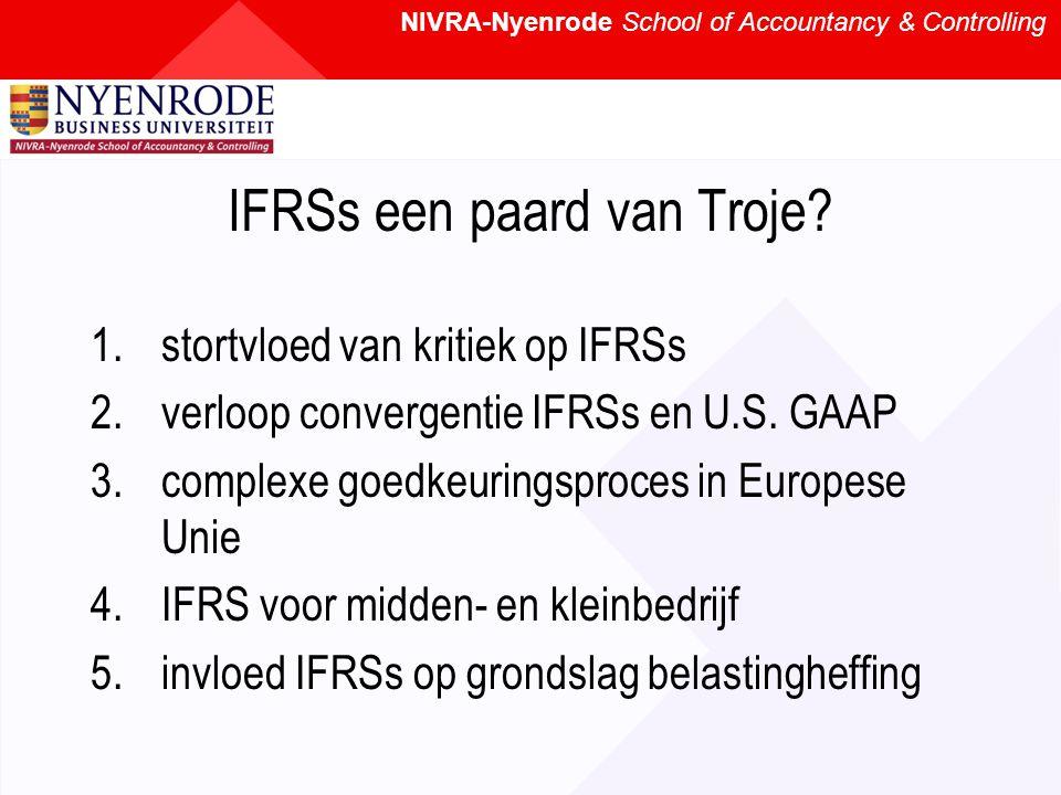 NIVRA-Nyenrode School of Accountancy & Controlling IFRSs een paard van Troje.