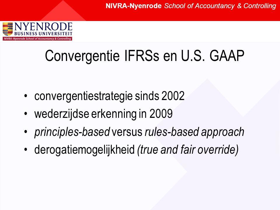 NIVRA-Nyenrode School of Accountancy & Controlling Convergentie IFRSs en U.S.
