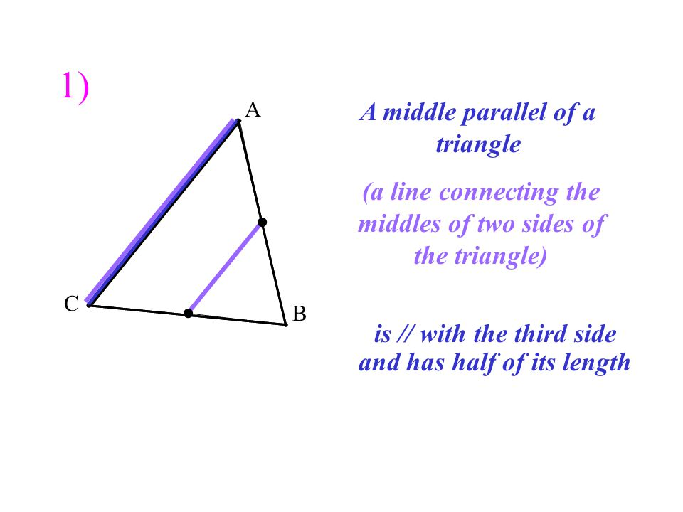 A C B Two medians of a triangle (lines through angle and middle of opposite side) divide each other in 2 parts which are in the ratio of 2 to 1 2) 2 1