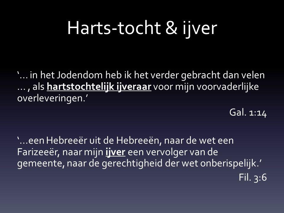 Harts-tocht & ijver '...