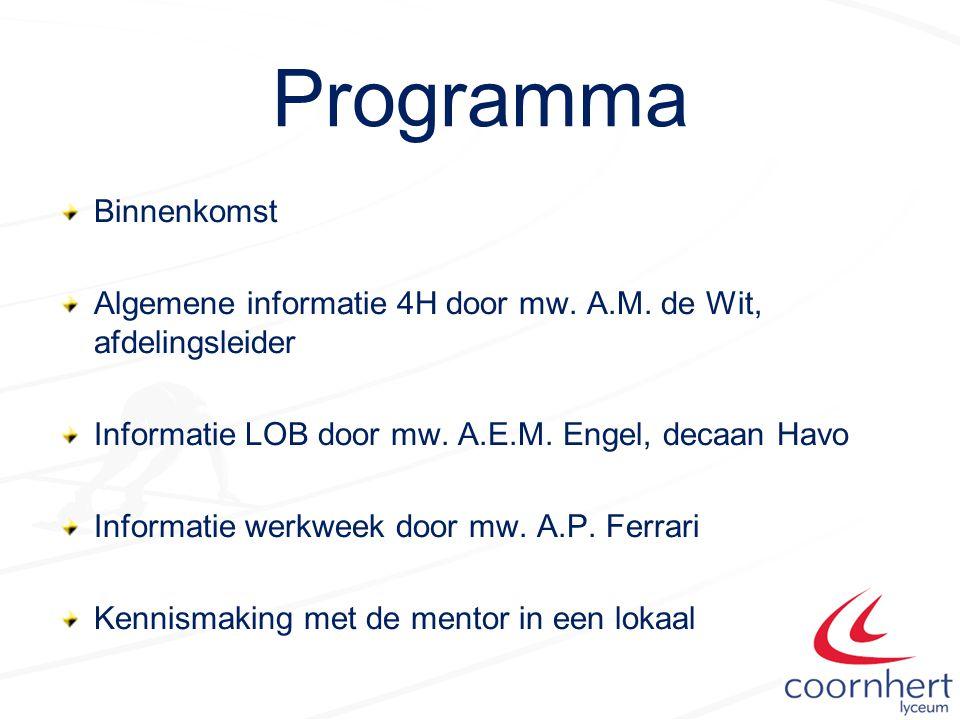 Programma Binnenkomst Algemene informatie 4H door mw.