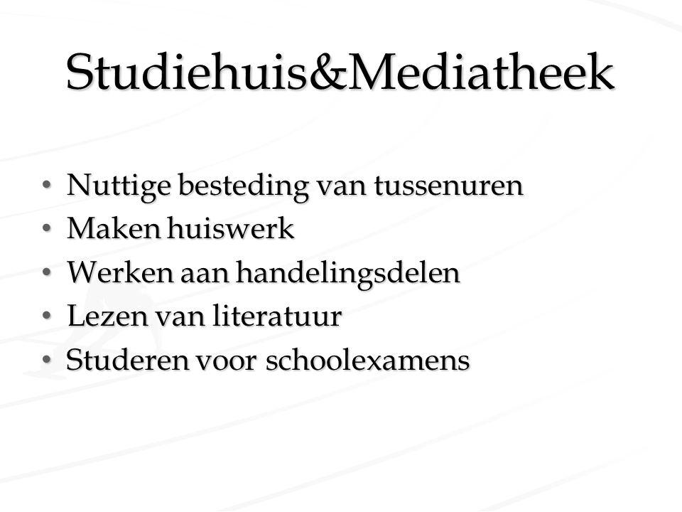 Studiehuis&Mediatheek Nuttige besteding van tussenuren Nuttige besteding van tussenuren Maken huiswerk Maken huiswerk Werken aan handelingsdelen Werke