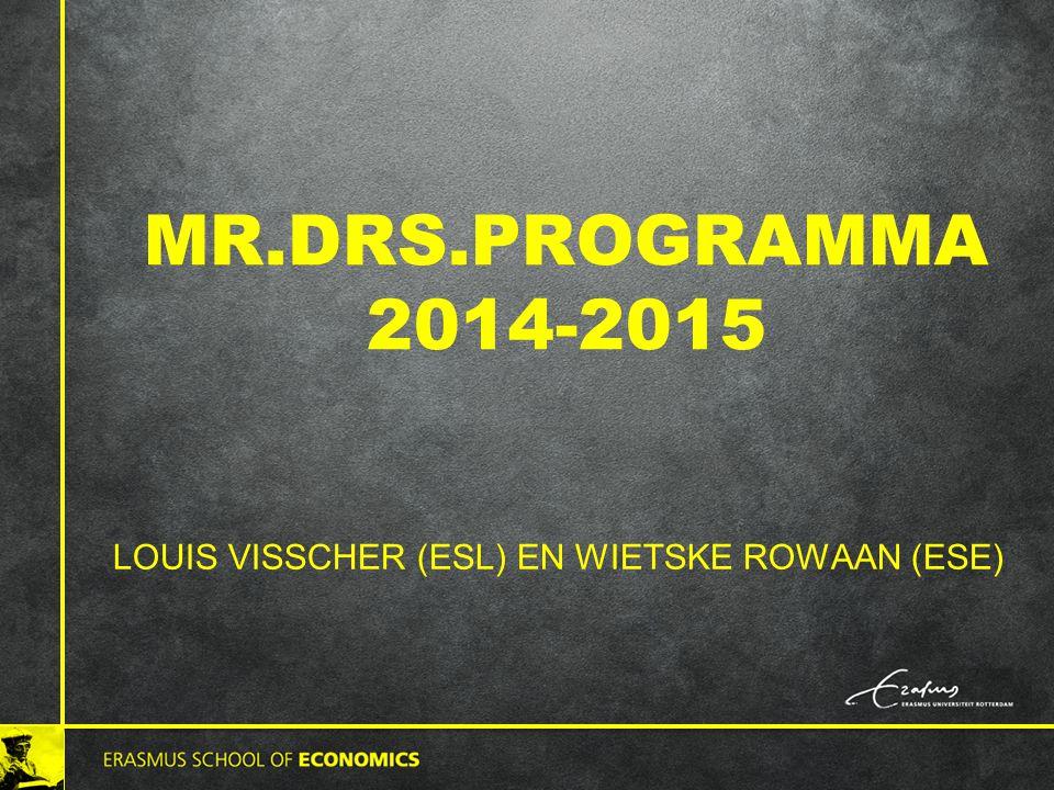 MR.DRS.PROGRAMMA 2014-2015 LOUIS VISSCHER (ESL) EN WIETSKE ROWAAN (ESE)