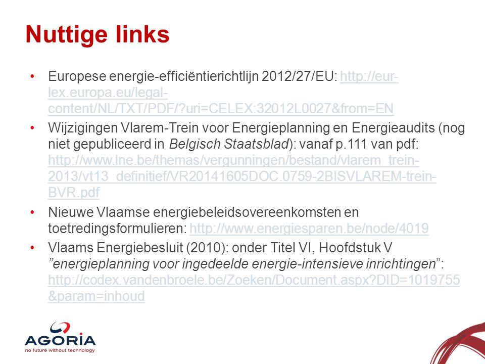 Nuttige links 10 Europese energie-efficiëntierichtlijn 2012/27/EU: http://eur- lex.europa.eu/legal- content/NL/TXT/PDF/?uri=CELEX:32012L0027&from=ENht