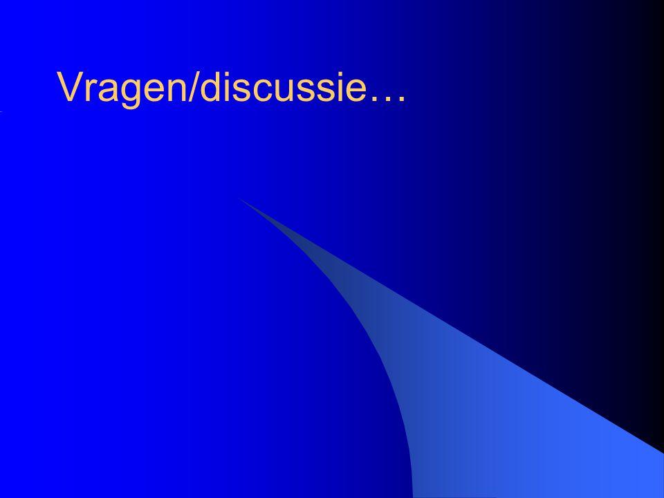 Vragen/discussie…