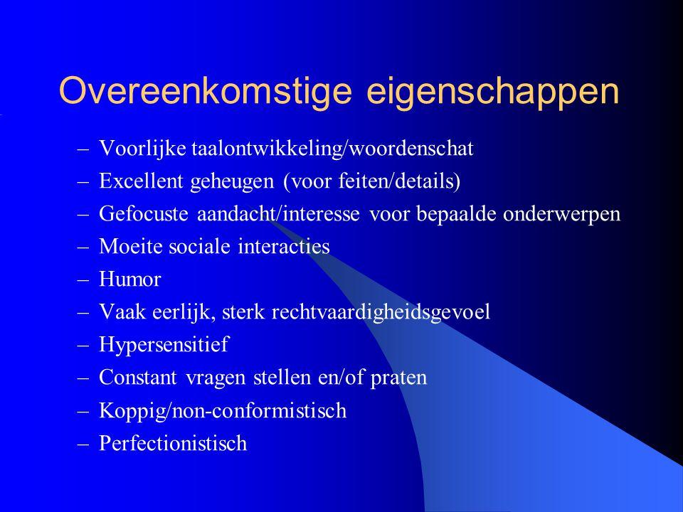Interactie eigenschappen –Asperger (moeite sociaal contact, motorische onhandigheid, sterk verbaal) plus… –HB (non-conformistisch denken, constant vragen stellen, emotionele gevoeligheid) –Is recept voor sociale paria… (Gallagher & Gallagher, 2002)