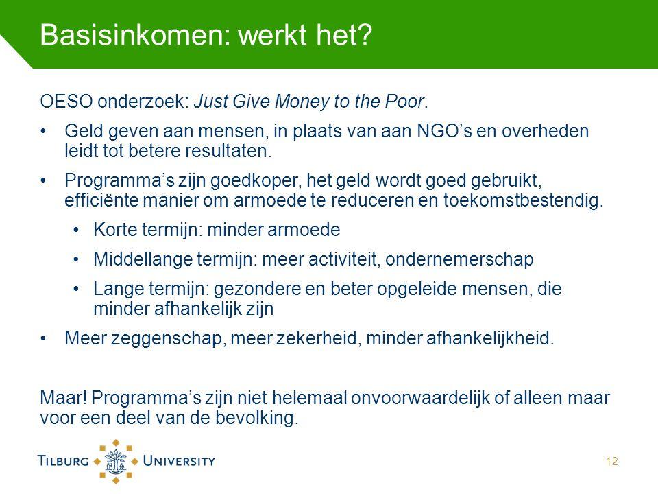 Basisinkomen: werkt het? OESO onderzoek: Just Give Money to the Poor. Geld geven aan mensen, in plaats van aan NGO's en overheden leidt tot betere res