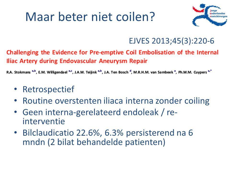 EJVES 2013;45(3):220-6 Retrospectief Routine overstenten iliaca interna zonder coiling Geen interna-gerelateerd endoleak / re- interventie Bilclaudica