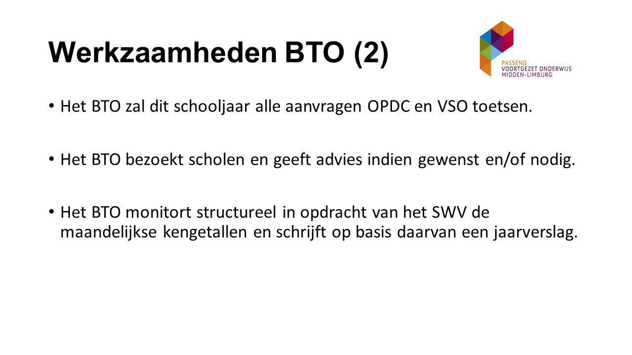 Werkzaamheden BTO (2) Het BTO zal dit schooljaar alle aanvragen OPDC en VSO toetsen.