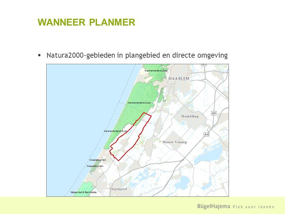  Natura2000-gebieden in plangebied en directe omgeving WANNEER PLANMER