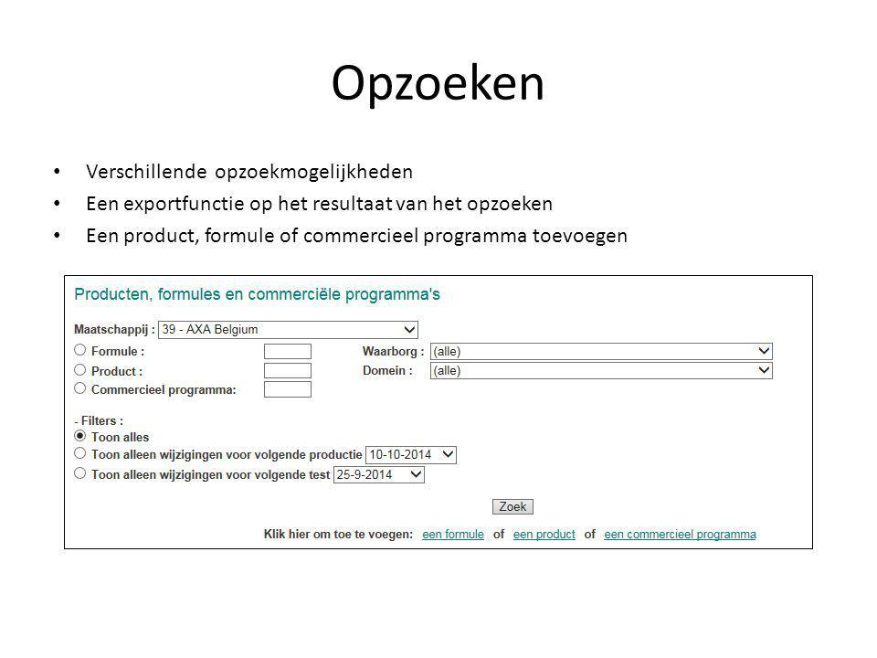 Maatschappij-product Domein van het product bepalen Datum begin/einddatum Omschrijvingen in 4 talen Productiedatum Optioneel : commentaren in 4 talen