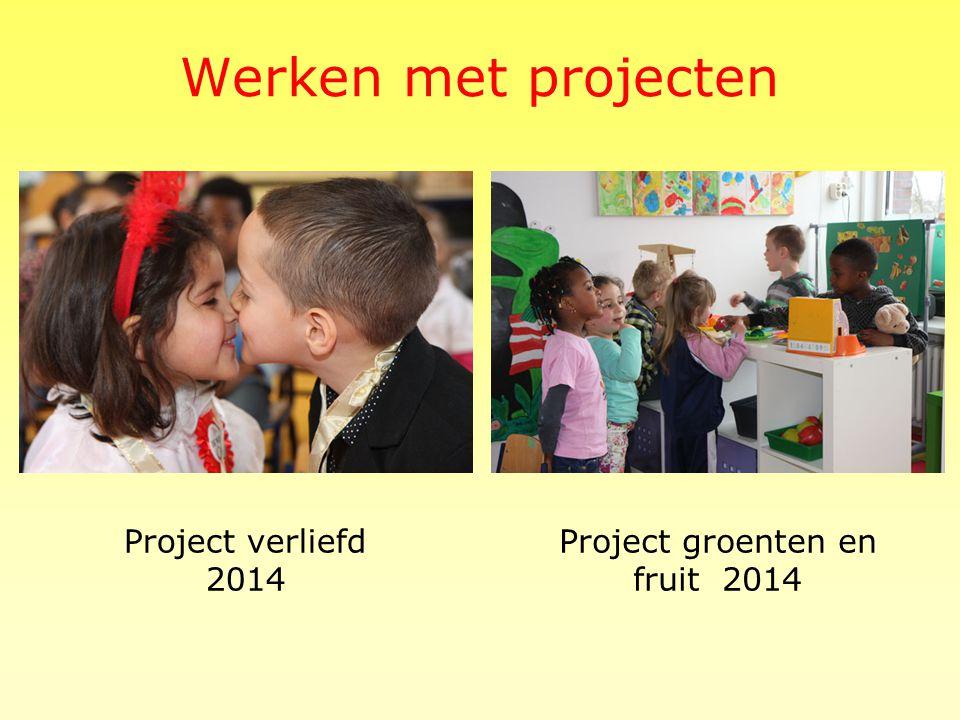 Werken met projecten Het hele jaar door werken wij met projecten.