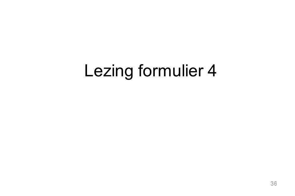 36 Lezing formulier 4