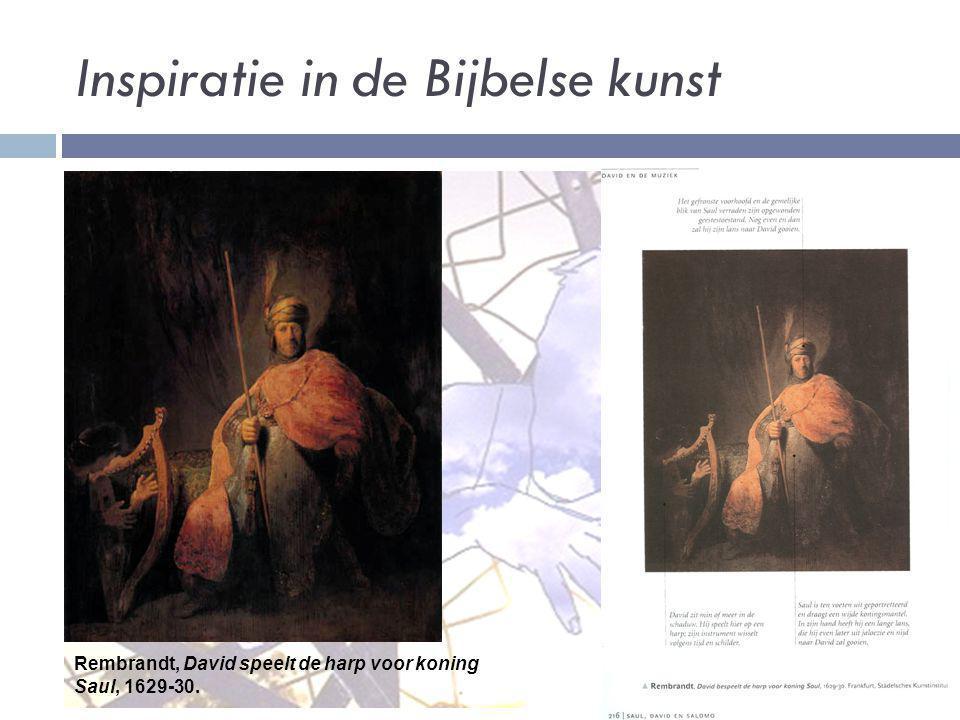 Inspiratie in de Bijbelse kunst Rembrandt, David speelt de harp voor koning Saul, 1629-30.