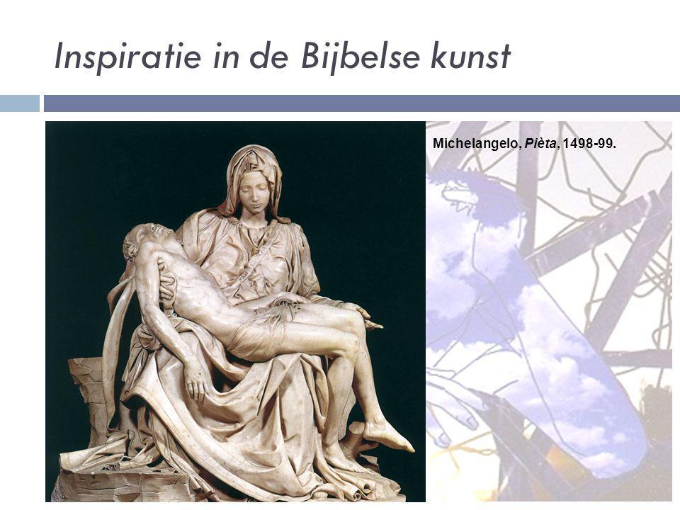 Inspiratie in de Bijbelse kunst Michelangelo, Pièta, 1498-99.