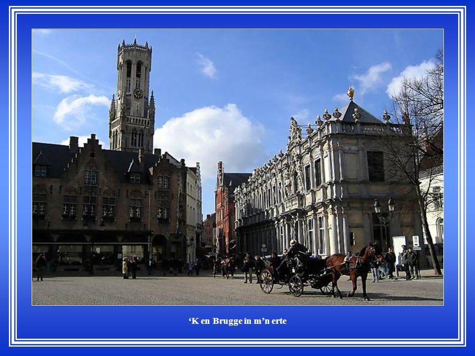 M'n Brugge is 'n droombeeld uut duizend en één nacht.