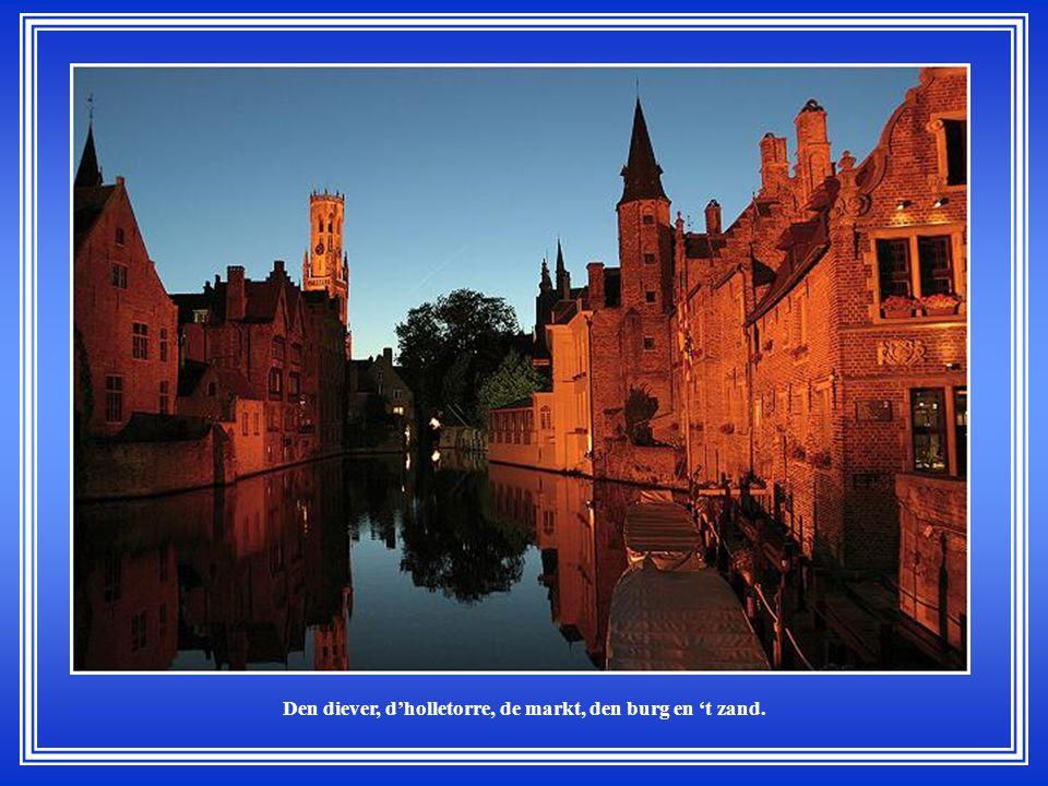 Want 'k en Brugge in m'n erte, de schonste stad van 't land.
