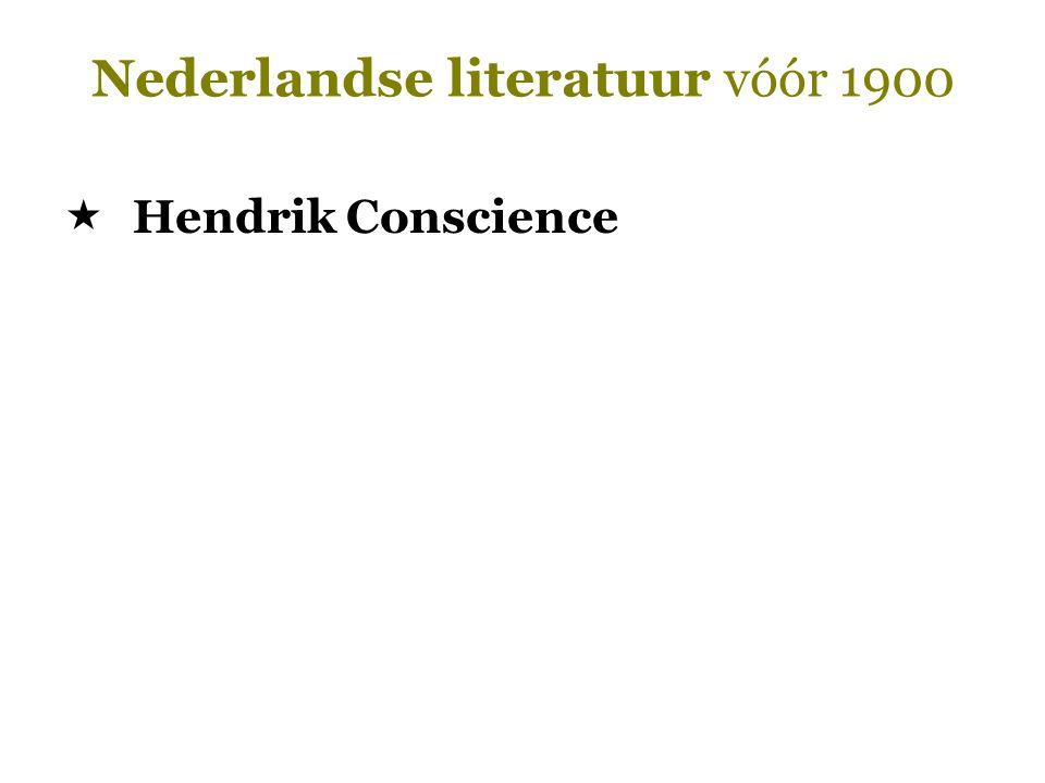 Nederlandse literatuur vóór 1900  Hendrik Conscience