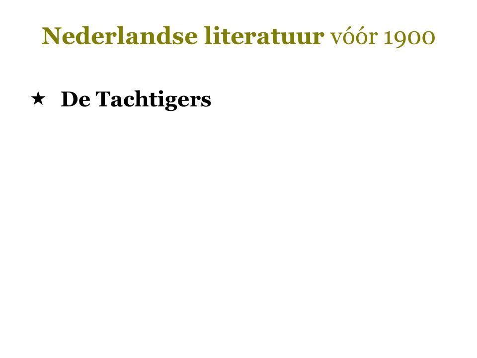 Nederlandse literatuur vóór 1900  De Tachtigers