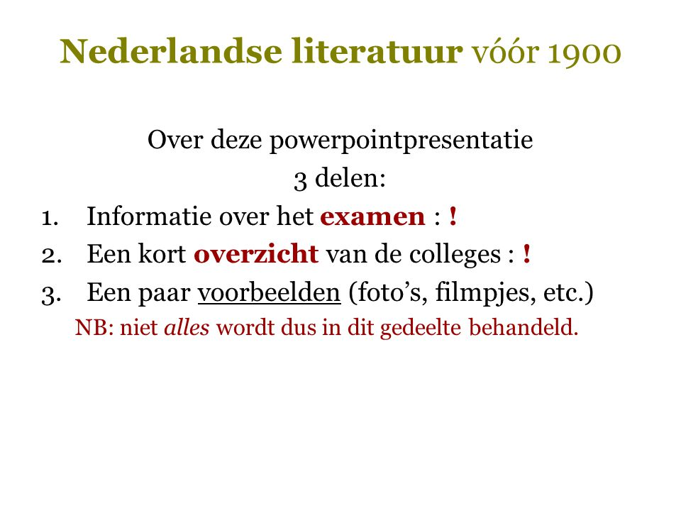 Nederlandse literatuur vóór 1900  Het culturele erfgoed
