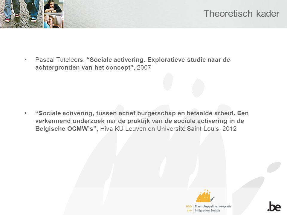 Theoretisch kader Pascal Tuteleers, Sociale activering.