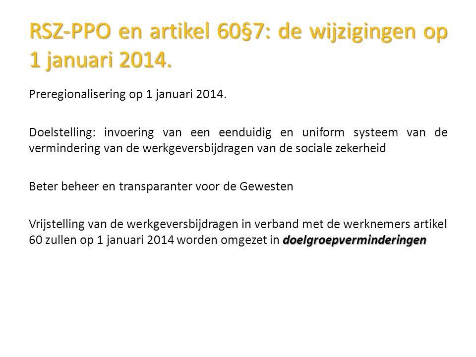 RSZ-PPO en artikel 60§7: de wijzigingen op 1 januari 2014.