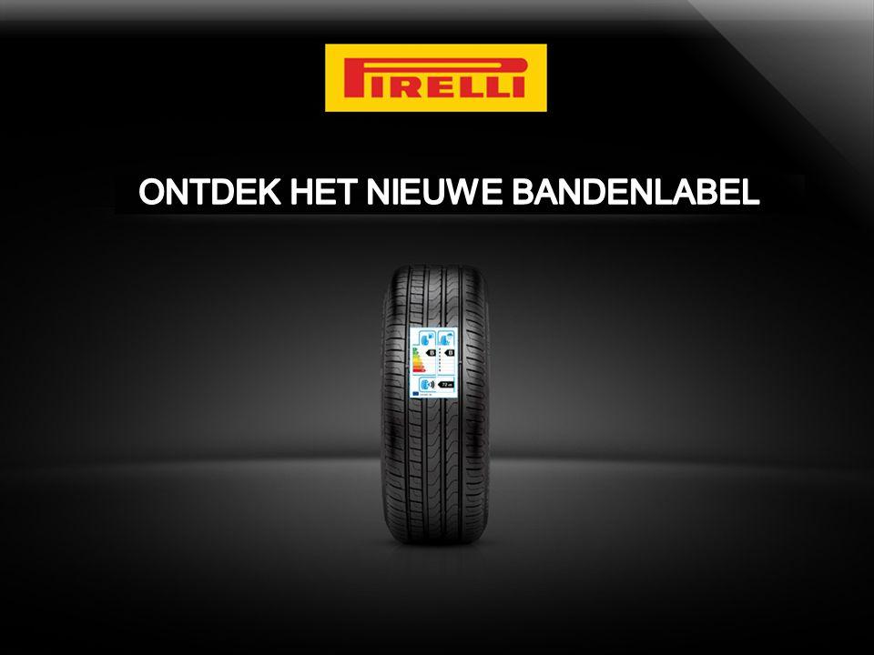 PIRELLI'S STANDPUNT  Pirelli, als Premium merk, verwelkomt en steunt ten volle de introductie van het bandenlabel.
