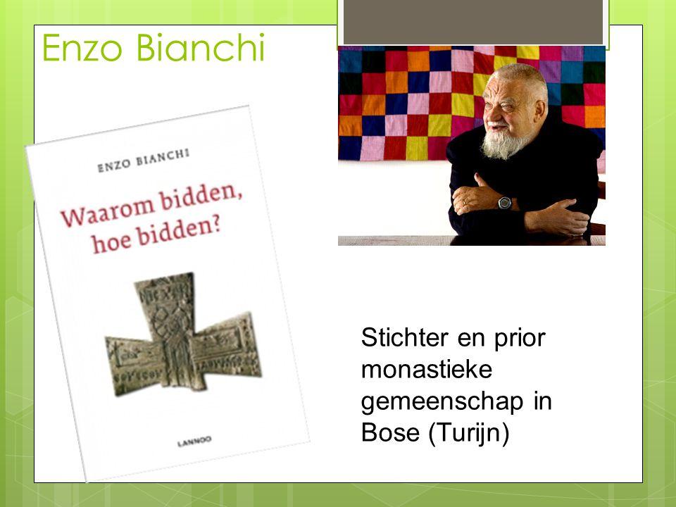 Enzo Bianchi Stichter en prior monastieke gemeenschap in Bose (Turijn)