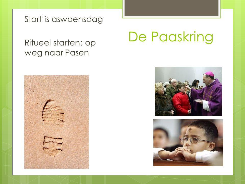 De Paaskring Start is aswoensdag Ritueel starten: op weg naar Pasen