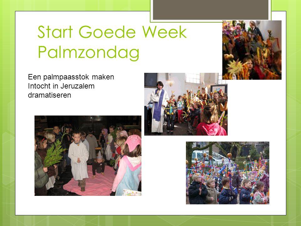 Start Goede Week Palmzondag Een palmpaasstok maken Intocht in Jeruzalem dramatiseren