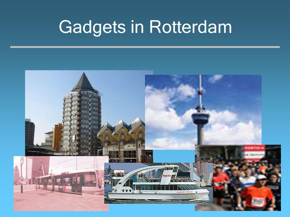 Gadgets in Rotterdam