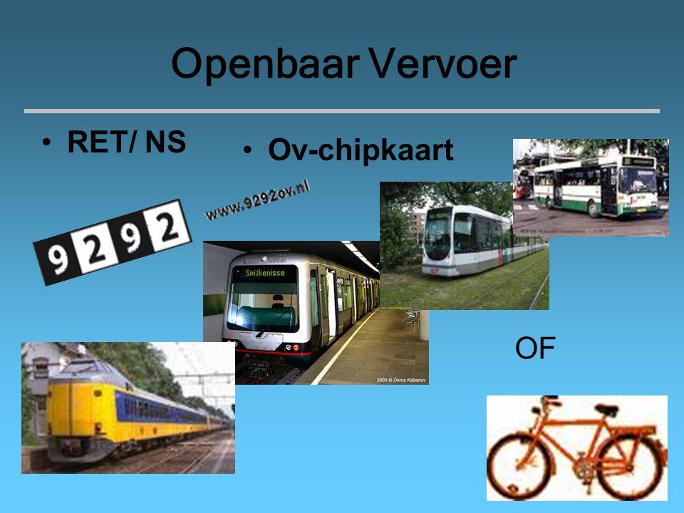 Openbaar Vervoer RET/ NS OF Ov-chipkaart
