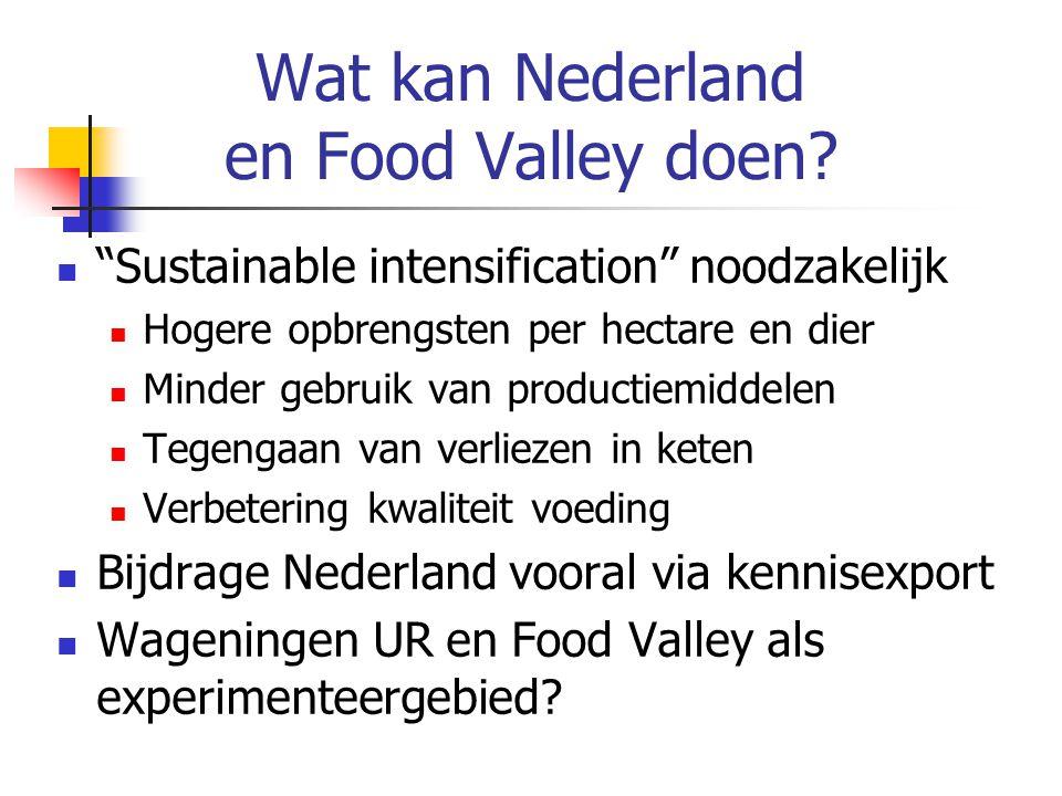 Wat kan Nederland en Food Valley doen.