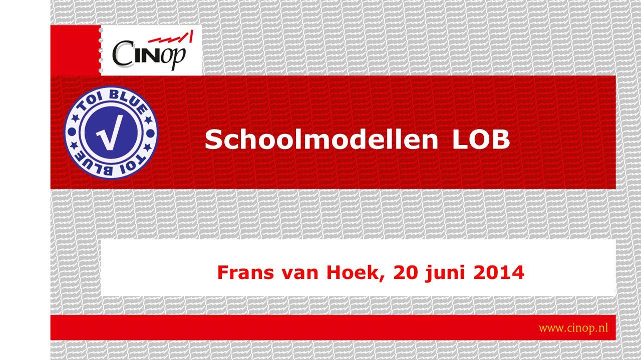 Schoolmodellen Instrumenten om gesprek aan te gaan over waar je nu staat met LOB en waar je heen wil met LOB.