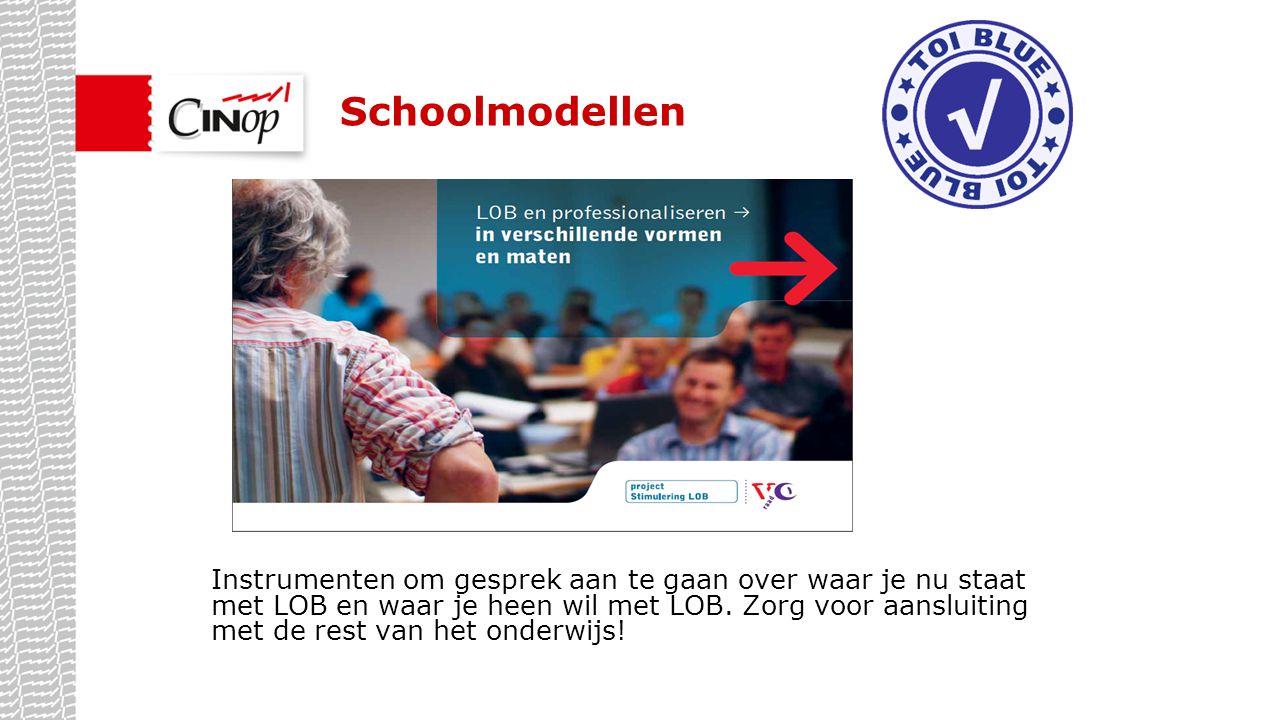 LOB & Schoolontwikkeling Model 1-vakkenschool LOB: het voorbereiden van de leerlingen op het maken van keuzes tijdens hun opleiding en voor daarna.