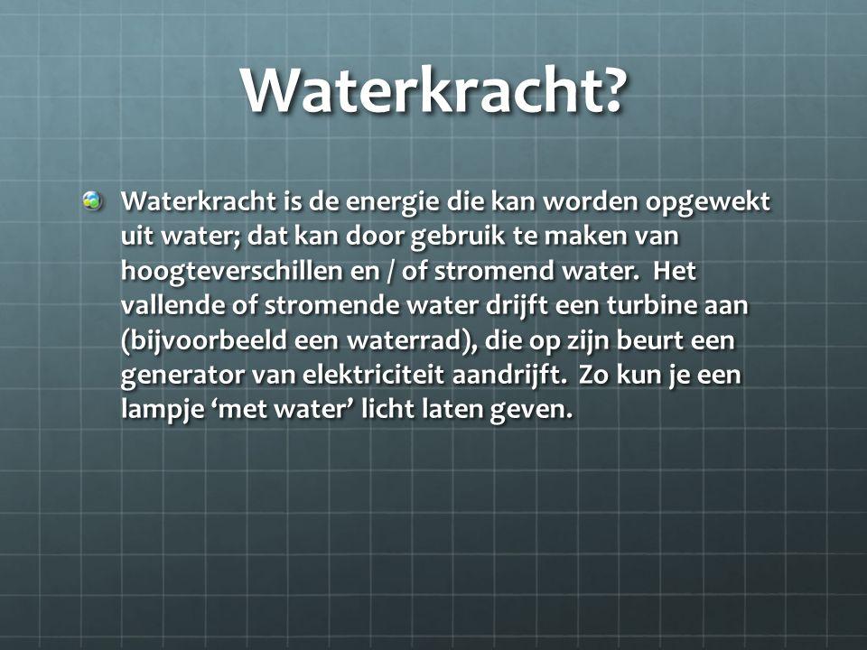 Waterkracht.