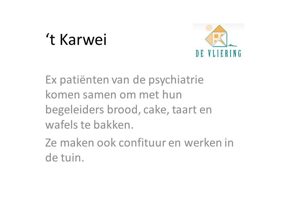 't Karwei Ex patiënten van de psychiatrie komen samen om met hun begeleiders brood, cake, taart en wafels te bakken.