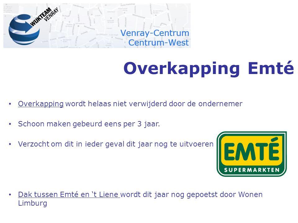 Overkapping Emté Overkapping wordt helaas niet verwijderd door de ondernemer Schoon maken gebeurd eens per 3 jaar. Verzocht om dit in ieder geval dit