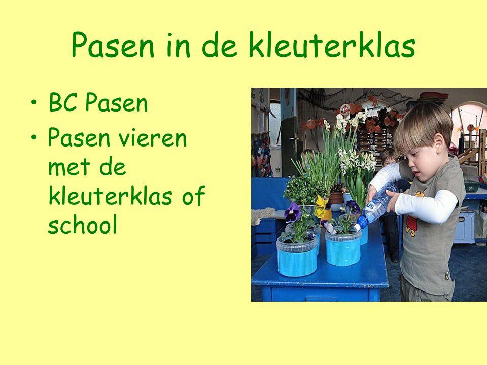 BC Pasen Pasen vieren met de kleuterklas of school