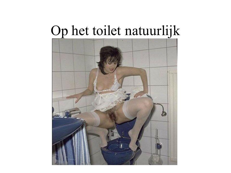 Op het toilet natuurlijk