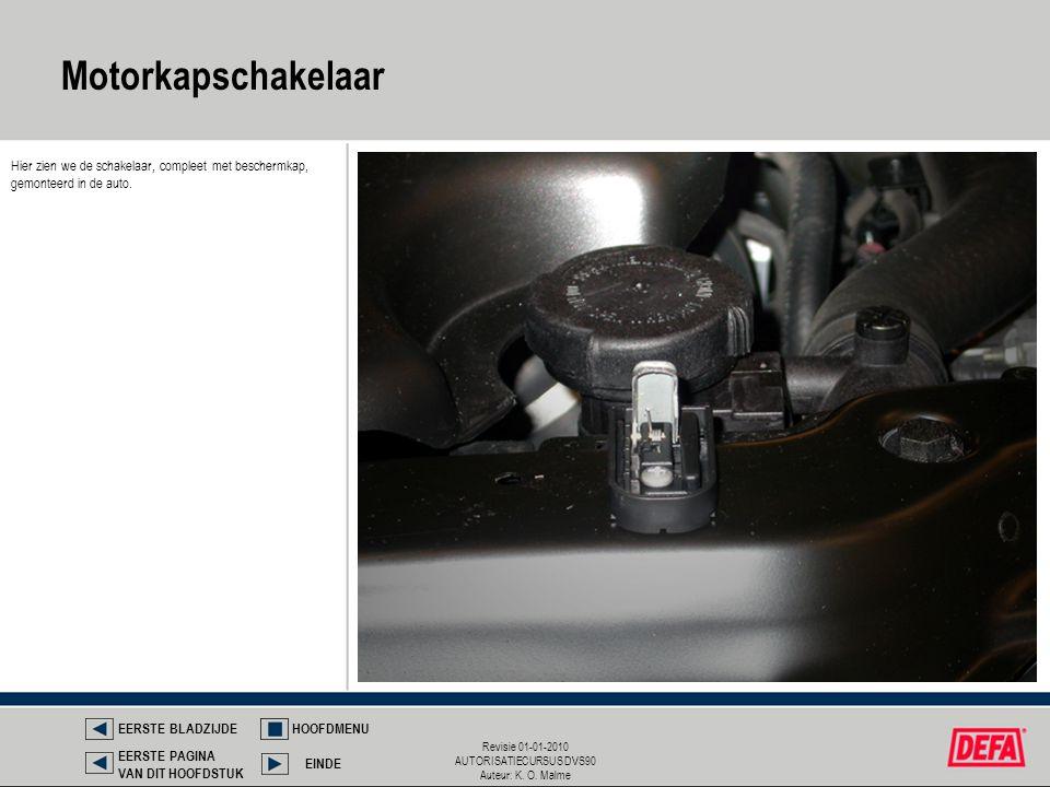 Revisie 01-01-2010 AUTORISATIECURSUS DVS90 Auteur: K. O. Malme Hier zien we de schakelaar, compleet met beschermkap, gemonteerd in de auto. Motorkapsc