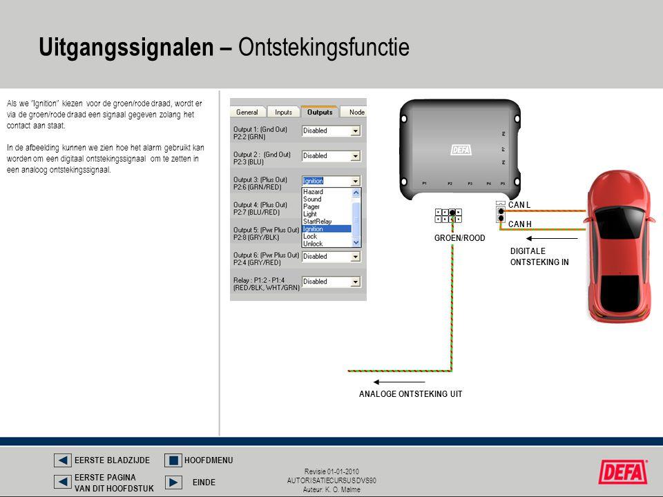 """Revisie 01-01-2010 AUTORISATIECURSUS DVS90 Auteur: K. O. Malme Uitgangssignalen – Ontstekingsfunctie Als we """"Ignition"""" kiezen voor de groen/rode draad"""